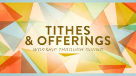 tithes & offering